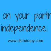 Depending on your partner creates independence